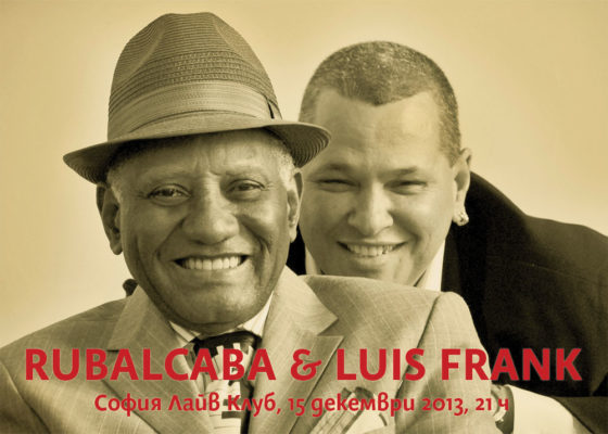 Guillermo Rubalcaba & Luis Frank