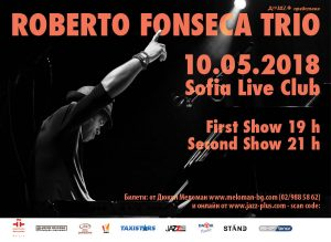 Roberto Fonseca Trio With Two Shows on May 10 2018 @Sofia Live Club 35