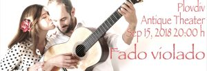 Fado Violado - Plovdiv, Antique Theater, September 15, 2018 10