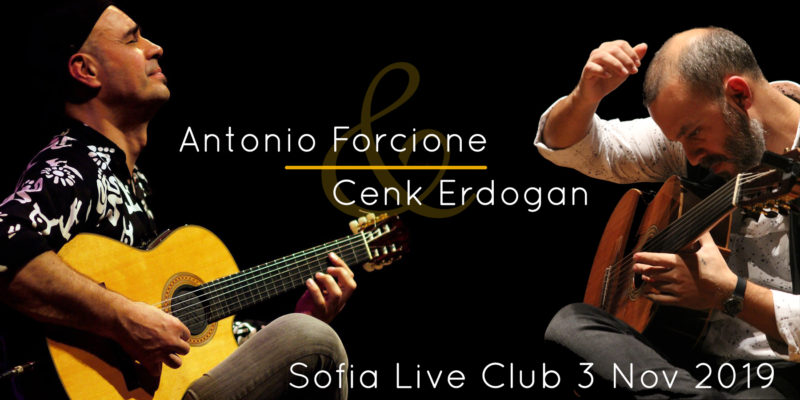 Guitar virtuosos in Sofia: ANTONIO FORCIONE & CENK ERDOGAN (3 Nov 2019) 2
