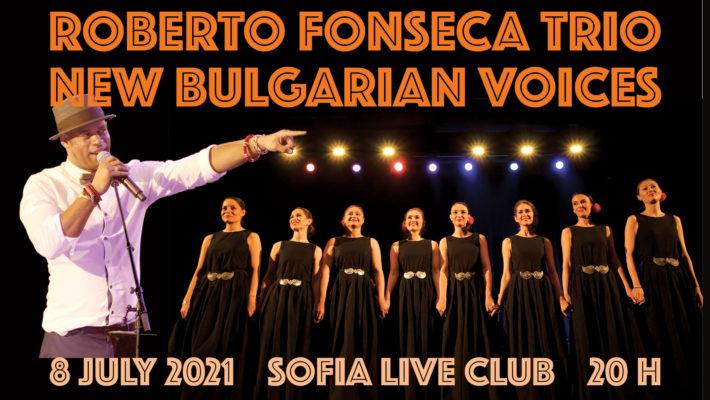 Роберто Фонсека и Нови Български гласове