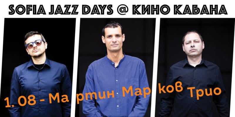 Sofia Jazz Days - Martin Markov Trio